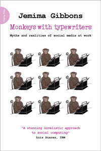 Monkeys with Typewriters: Myths and Realities of Social Media at Work by Jemima Gibbons image