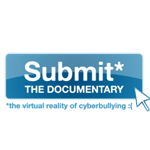 Cyberbullying gets taught a lesson with SUBMIT Documentary Film campaign