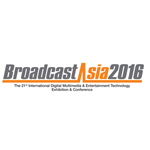 BroadcastAsia2016 to Highlight Trend-breaking Technologies in Audio, Film and Broadcasting