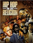 Hip Hop The Last Religion
